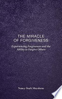 The Miracle of Forgiveness