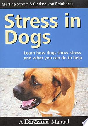 Download Stress in Dogs Free Books - Dlebooks.net