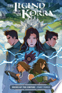 The Legend of Korra  Ruins of the Empire Part Three Book