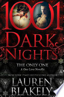 The Only One  A One Love Novella Book