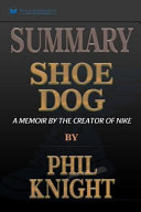 Shoe Dog   Summary Book