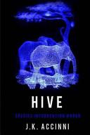 Hive Species Intervention #6609 ebook