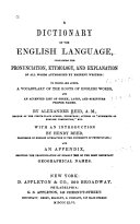 Pdf A Dictionary of the English Language, Containing the Pronunciation, Etymology, and Explanation of All Words Authorized by Eminent Writers