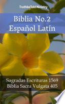 Biblia No.2 Español Latín  : Sagradas Escrituras 1569 - Biblia Sacra Vulgata 405
