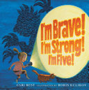 I m Brave  I m Strong  I m Five