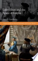 Latin Elegy and the Space of Empire