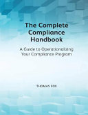 The Complete Compliance Handbook