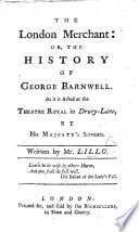 The London Merchant: or, the History of George Barnwell ... The eighth edition, etc