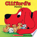 Clifford s Family  Classic Storybook