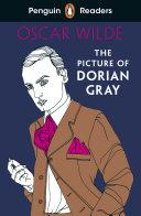 Penguin Readers Level 3  The Picture of Dorian Gray  ELT Graded Reader