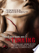 Blood Ties Book One  The Turning