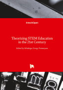 Theorizing STEM Education in the 21st Century