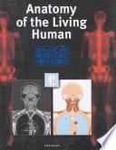 Anatomy of the Living Human