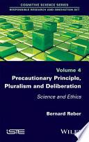 Precautionary Principle  Pluralism and Deliberation