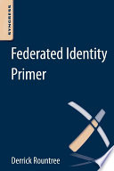 Federated Identity Primer Book
