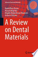 A Review on Dental Materials