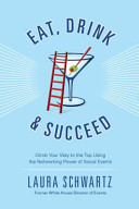 Eat, Drink and Succeed