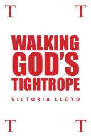 Walking God's Tightrope