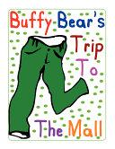 Pdf Buffy Bear's Trip to the Mall