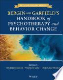 Bergin and Garfield s Handbook of Psychotherapy and Behavior Change Book