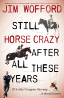 Still Horse Crazy After All These Years [Pdf/ePub] eBook