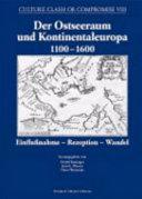 Der Ostseeraum und Kontinentaleuropa 1100 1600