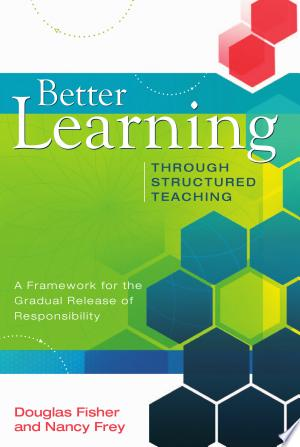 Download Better Learning Through Structured Teaching Free Books - Dlebooks.net