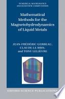 Mathematical Methods For The Magnetohydrodynamics Of Liquid Metals Book PDF