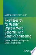 Rice Research for Quality Improvement  Genomics and Genetic Engineering
