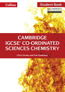 Cambridge IGCSE® Co-Ordinated Sciences Chemistry Student Book