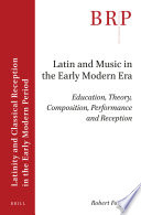 Latin And Music In The Early Modern Era
