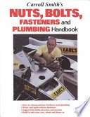 Carroll Smith's Nuts, Bolts, Fasteners and Plumbing Handbook