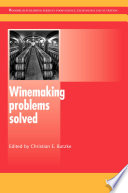 """""""Winemaking Problems Solved"""" by Christian E. Butzke"""