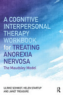 A Cognitive-Interpersonal Therapy Workbook for Treating Anorexia Nervosa Pdf/ePub eBook