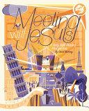 Meeting with Jesus