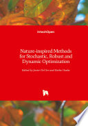 Nature-inspired Methods for Stochastic, Robust and Dynamic Optimization