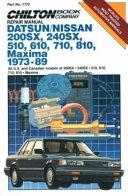 Chilton s Datsun Nissan  Maxima Datsun 200SX 510  610  710  810 1973 1989