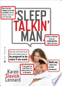 Sleep Talkin' Man