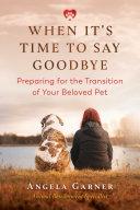 When It's Time to Say Goodbye Pdf/ePub eBook