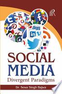 Social Media  Divergent Paradigms