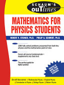 Schaum s Outline of Mathematics for Physics Students