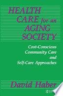Health Care For An Aging Society