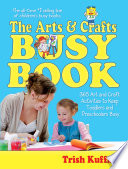 The Arts   Crafts Busy Book