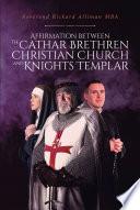 Affirmation between the Cathar Brethren Christian Church and Knights Templar