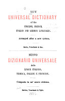 New Universal Dictionary of the English  French  Italian  and German Languages