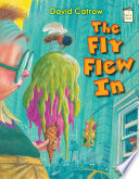 The Fly Flew In
