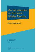 An Introduction to Extremal Kähler Metrics