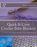 Quick and Cozy Crochet Baby Blankets