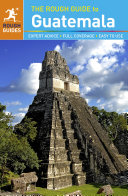 The Rough Guide to Guatemala  Travel Guide eBook