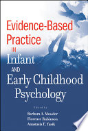 Evidence Based Practice in Infant and Early Childhood Psychology Book